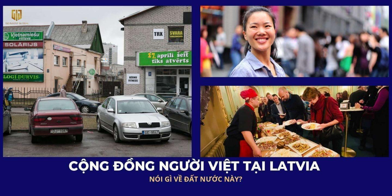 Cộng đồng người Việt tại Latvia nói gì về đất nước này - GIG