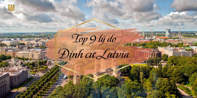 Top 9 lý do nên định cư Latvia - GIG