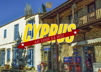 Tình hình an sinh xã hội tại Cyprus (Đảo Síp) tuyệt vời ra sao với nhà đầu tư?