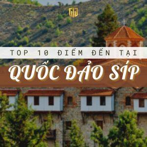 Top 10 điểm du lịch tại đảo Síp nổi tiếng - Công ty tư vấn đầu tư Định cư quốc tế GIG - Chuyên gia về định cư châu Âu, định cư đảo Síp Cyprus